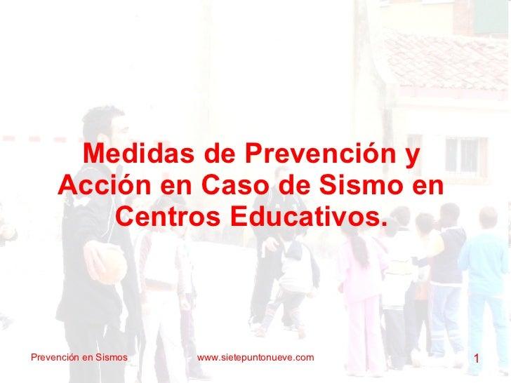 Medidas de Prevención y Acción en caso de Sismos