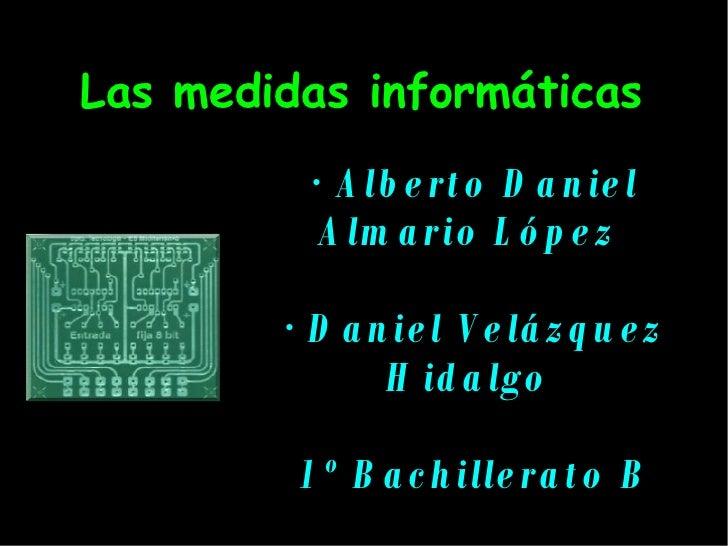 MEDIDAS INFORMATICAS