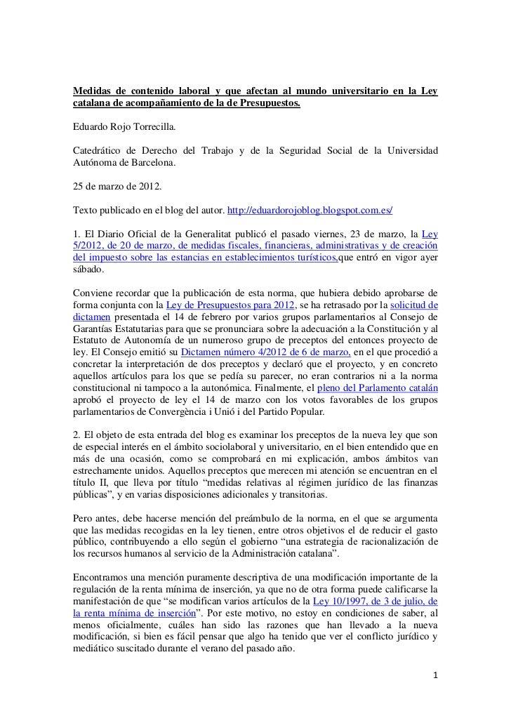 Medidas de contenido laboral y que afectan al mundo universitario en la Leycatalana de acompañamiento de la de Presupuesto...