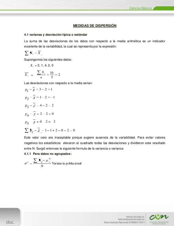 MEDIDAS DE DISPERSIÓN4.1 varianza y desviación típica o estándarLa suma de las desviaciones de los datos con respecto a la...