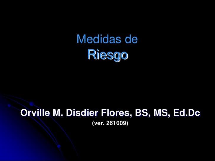 Medidas de Riesgo (Disdier OM)