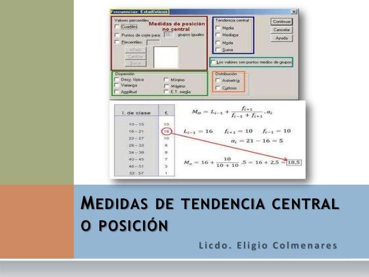 M EDIDAS DE TENDENCIA CENTRALO POSICIÓN