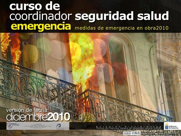 curso de coordinador seguridad salud emergencia medidas de emergencia en obra2010                                         ...