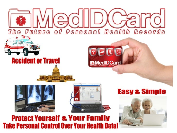 Accident or Travel Easy & Simple Take Personal Control Over Your Health Data! Protect Yourself & Your Family