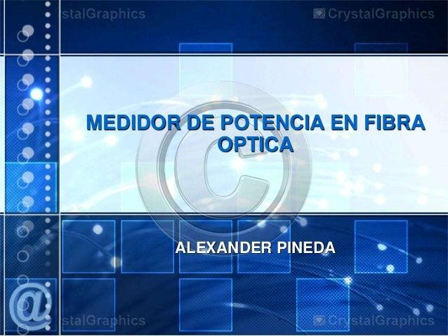 Medidor de potencia en fibra optica for Fibra optica en benicasim