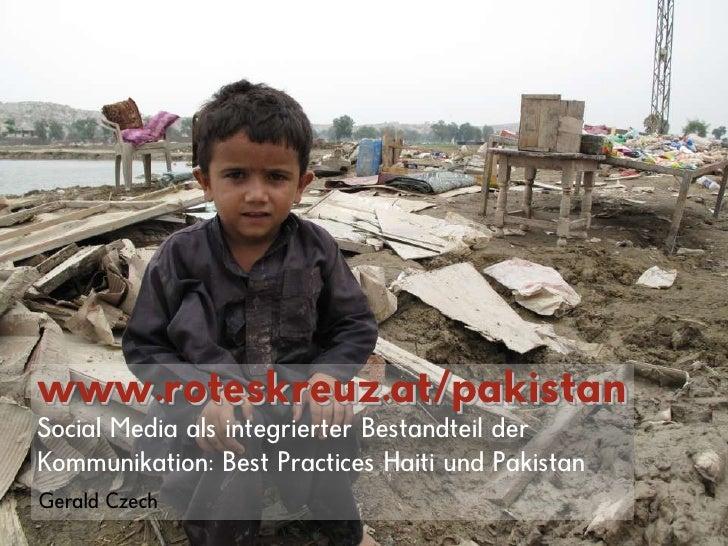 Marketing und Kommunikation<br />www.roteskreuz.at/pakistan<br />Social Media als integrierter Bestandteil der Kommunikati...