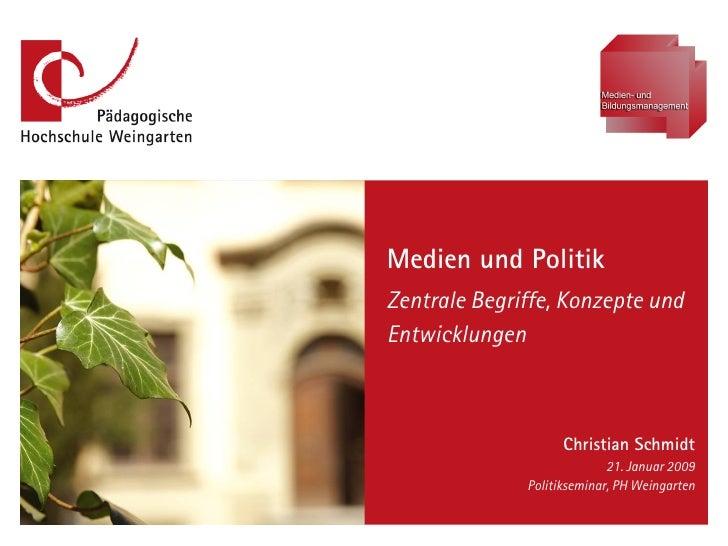Medien und Politik                                                              Zentrale Begriffe, Konzepte und           ...
