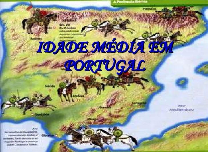 IDADE MÉDIA EM PORTUGAL