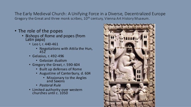 Early Medieval Churches The Early Medieval Church a