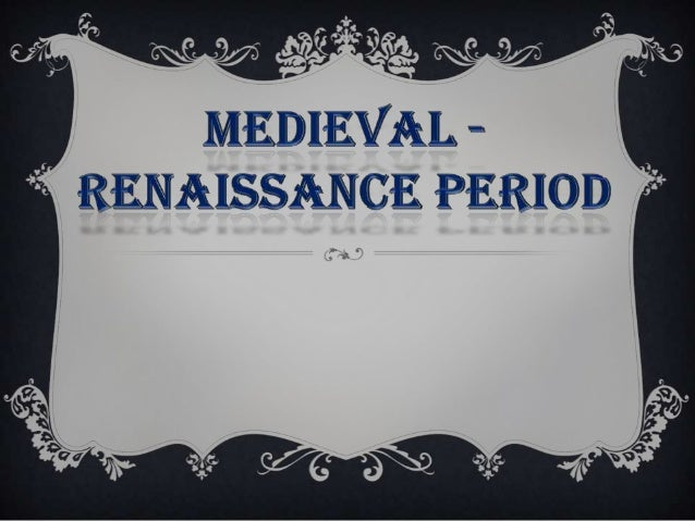 MEDIEVAL - RENAISSANCE† During the Middle Ages, musical texture was monophonic, meaning it  has a single melodic line. Sac...