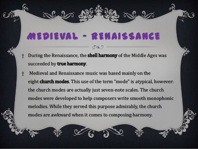 the significant changes between the medieval and renaissance era This essay example has been submitted by a student our writers can write a better one for you the medieval and renaissance periods present two distinct cultures and.
