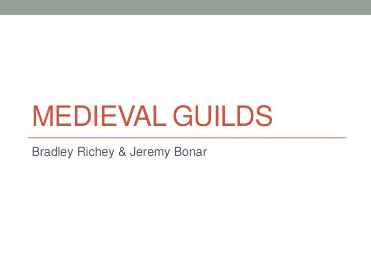 Medieval guilds by richey and bonar 7th