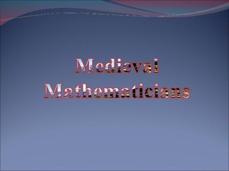 Medieval mathemathecians