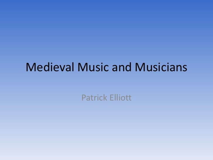 Medieval music and musicians