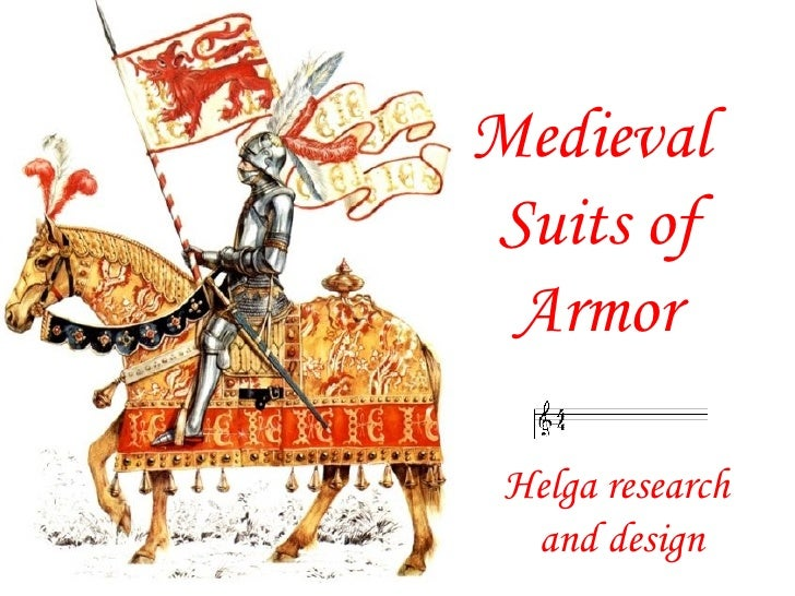 Medieval  Suits of Armor Helga research and design