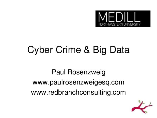 Cyber Crime & Big Data  Webinar -- 10-16-13