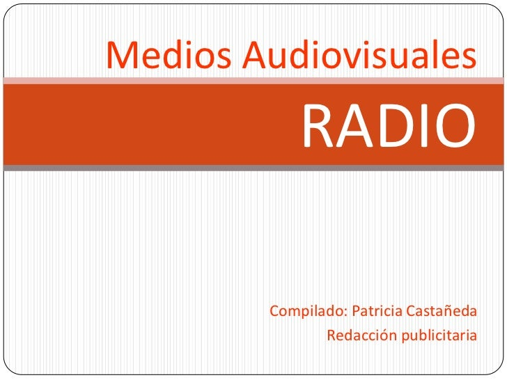 Medio audiovisual-radio