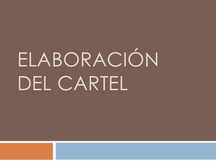 ELABORACIÓNDEL CARTEL
