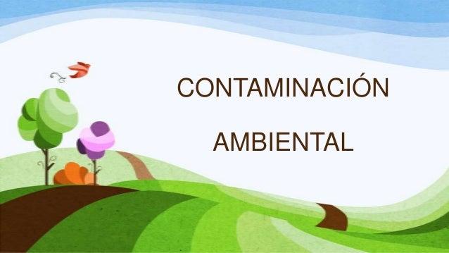Medio ambiente  daniela
