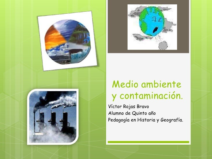 Medio ambiente y contaminación