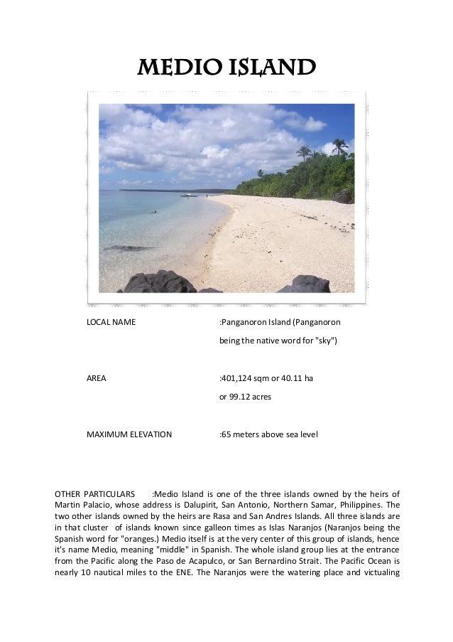 Medio Island        LOCAL NAME                          :Panganoron Island (Panganoron                                    ...
