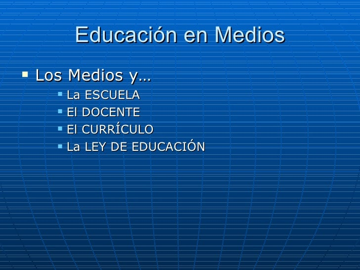 Educación en Medios <ul><li>Los Medios y… </li></ul><ul><ul><ul><li>La ESCUELA </li></ul></ul></ul><ul><ul><ul><li>El DOCE...