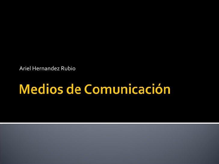 Ariel Hernandez Rubio