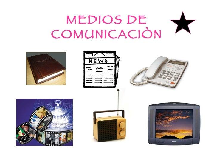 MEDIOS DE COMUNICACIÒN
