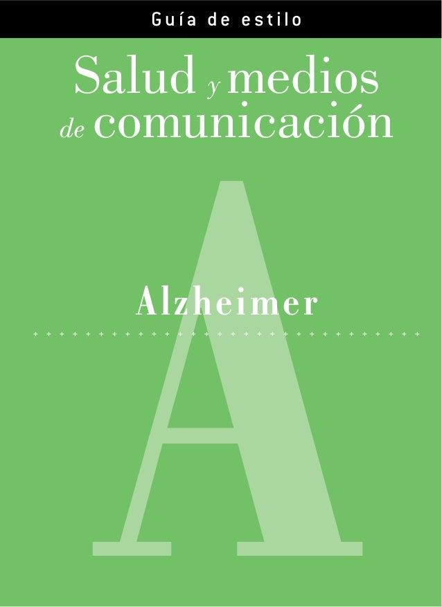 Salud y mediosde comunicaciónCon la colaboración de:AAlzheimer+ + + + + + + + + + + + + + + + + + + + + + + + + + + + + +G...