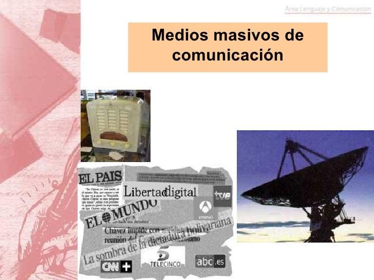 Medios De ComunicacióN 7ºAñO BáSico