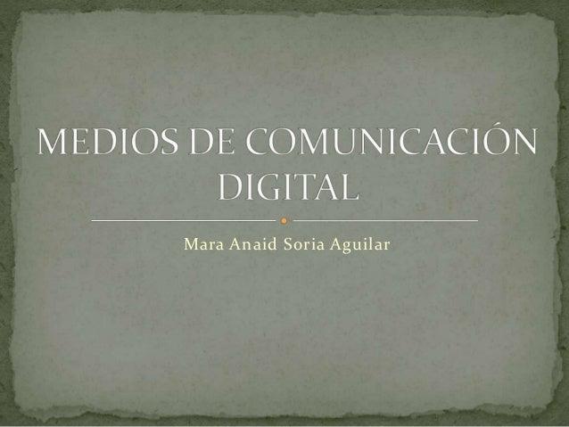 Mara Anaid Soria Aguilar