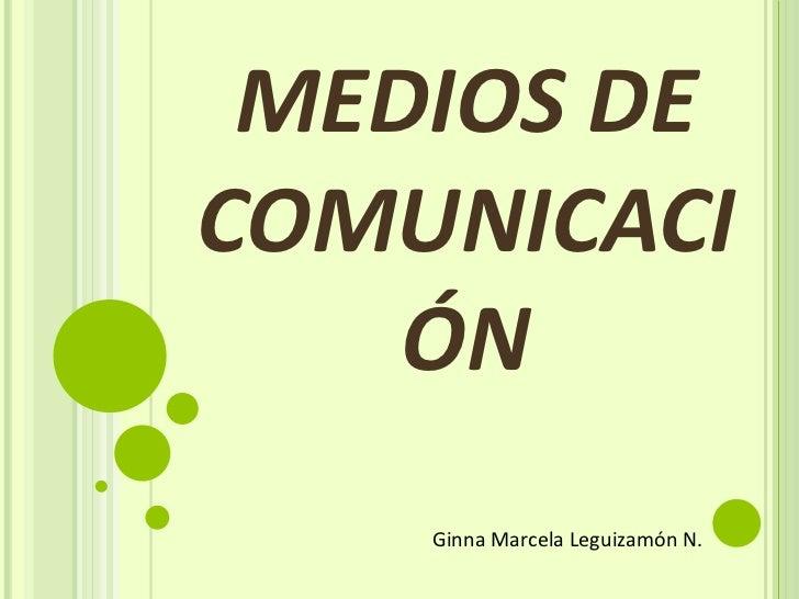 ''MEDIOS DE COMUNICACION''.