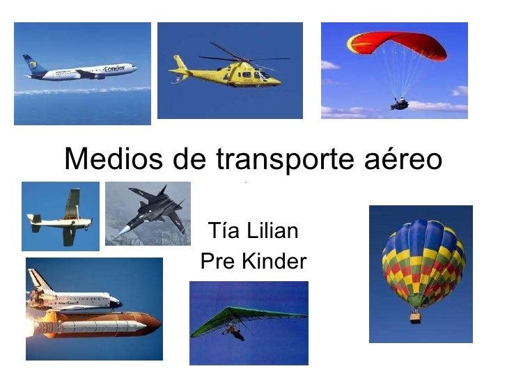 Medios de transporte aéreo Tía Lilian Pre Kinder