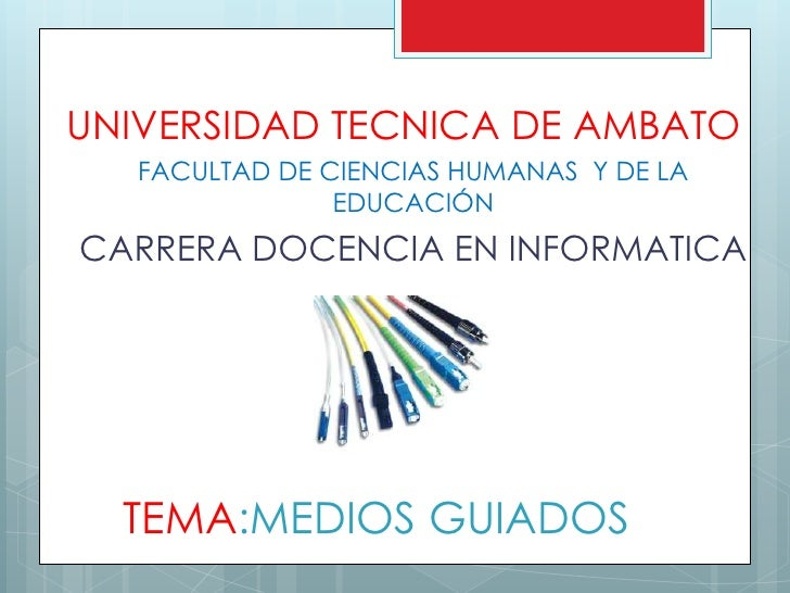 UNIVERSIDAD TECNICA DE AMBATO   FACULTAD DE CIENCIAS HUMANAS Y DE LA                EDUCACIÓNCARRERA DOCENCIA EN INFORMATI...