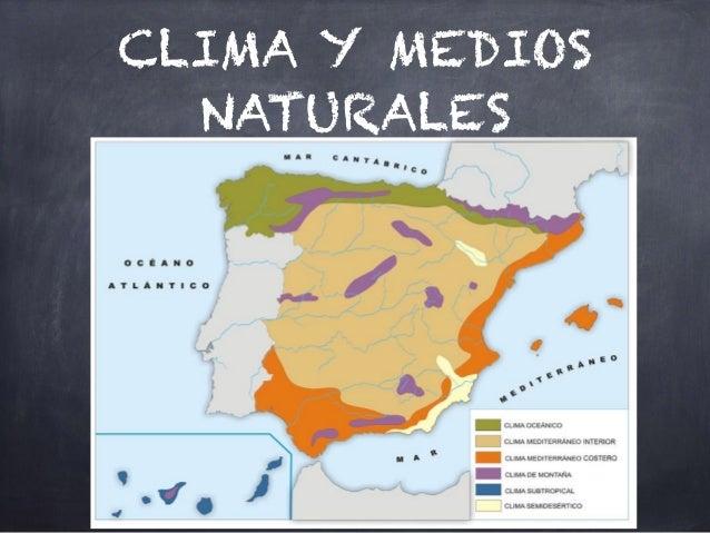 CLIMA Y MEDIOS NATURALES