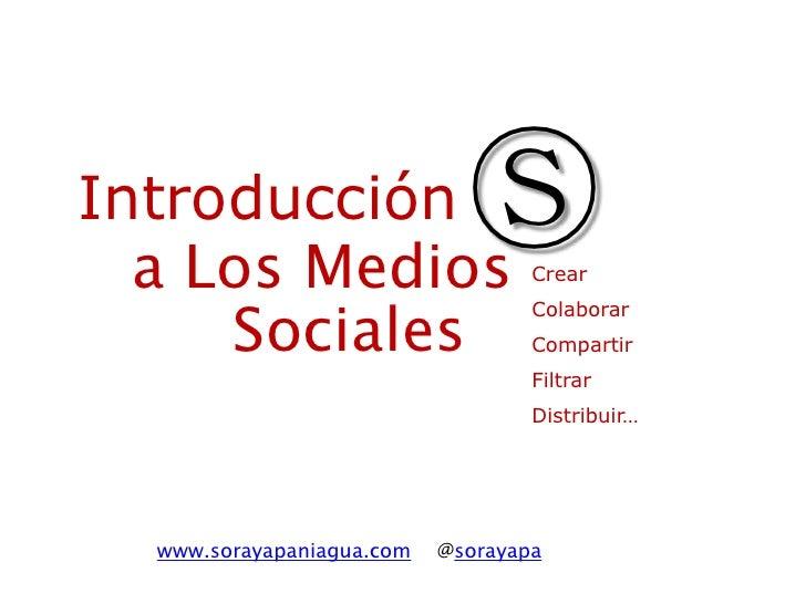 Introducción  a Los Medios                             Ⓢ     Crear     Sociales                                   Colabora...