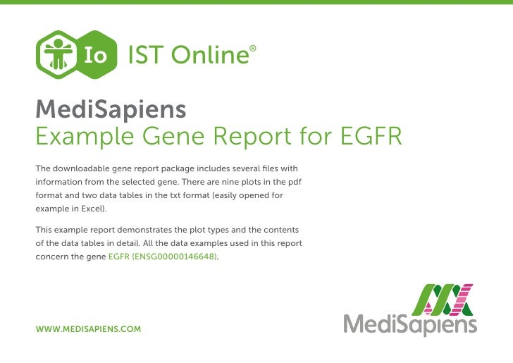 IST Online                      ®MediSapiensExample Gene Report for EGFRThe downloadable gene report package includes seve...