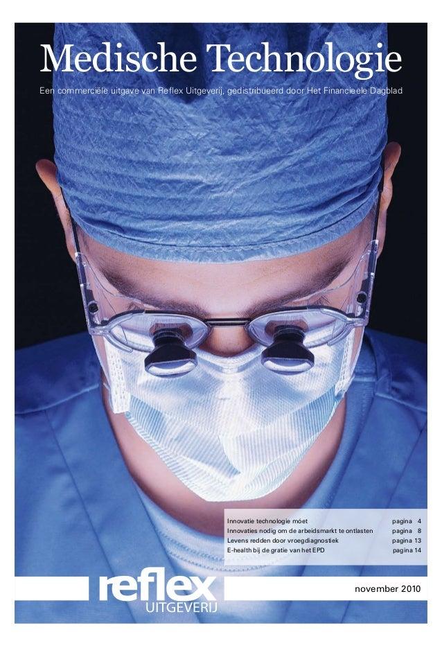 Medische Technologie Een commerciële uitgave van Reflex Uitgeverij, gedistribueerd door Het Financieele Dagblad Innovatie ...