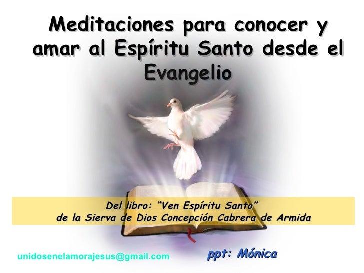 MeditacióN Del EspíRitu Santo 10