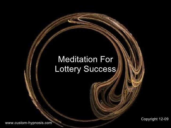 Meditation For Lottery Success