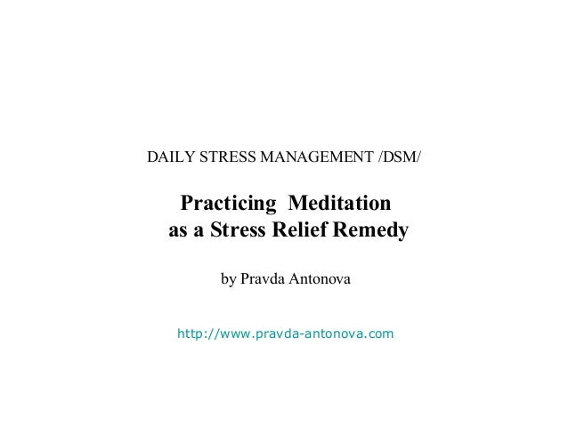 Practicing Meditation as a Stress Relief Remedy
