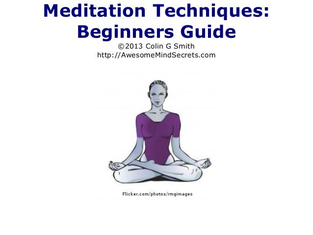 Meditation Techniques: Beginners Guide