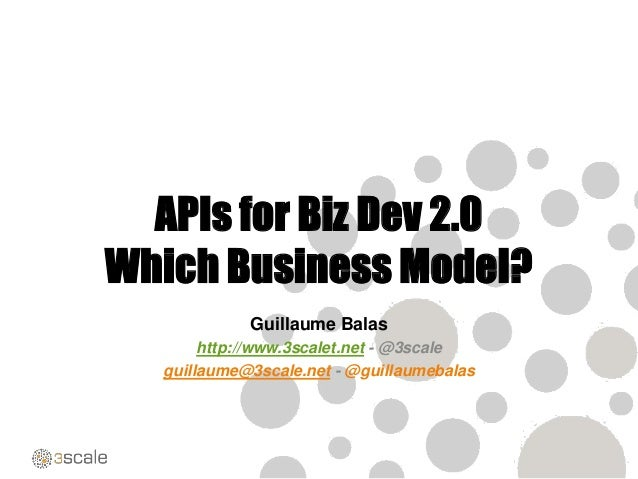 Mediterranea.apidays.io 2013: APIs for Biz Dev 2.0 - Which business model?