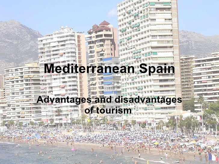 dis advantages of tourism Title: advantages and disadvantages of vertical integration in the implementation of systemic process innovations: case studies on implementing building information.