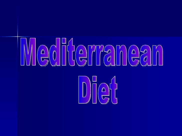    It's an idealization of some dietary patterns    in the Mediterranean countries.   The main features of this food are...