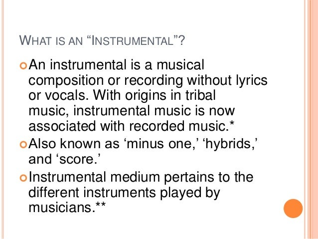 Instrumental music definition essay