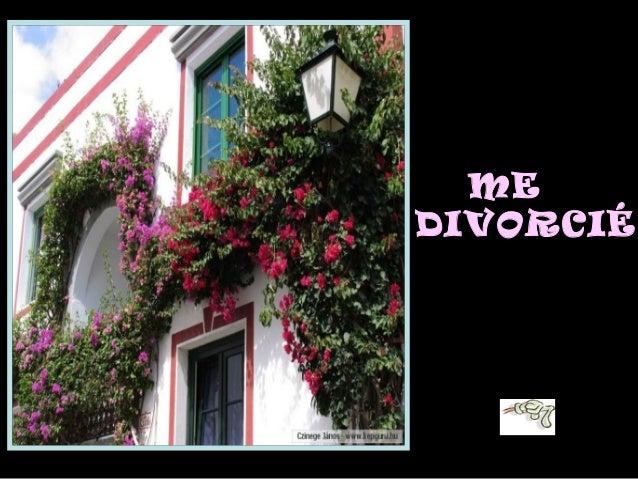 ME DIVORCIE.....