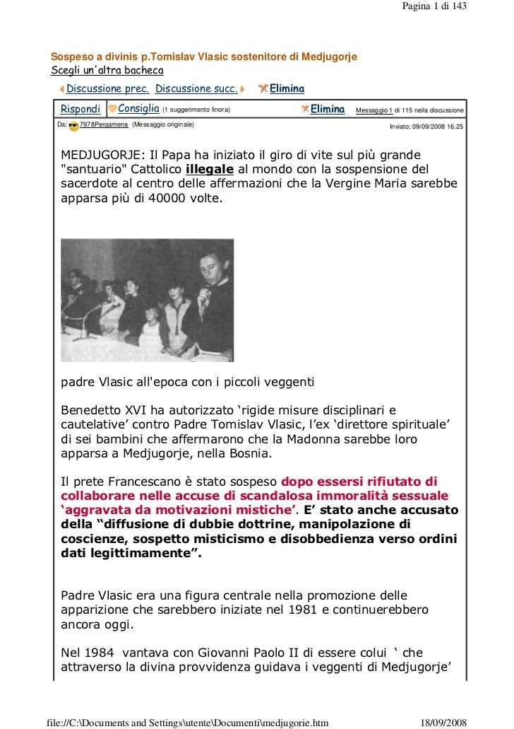 Pagina 1 di 143Sospeso a divinis p.Tomislav Vlasic sostenitore di MedjugorjeScegli unaltra bacheca                        ...
