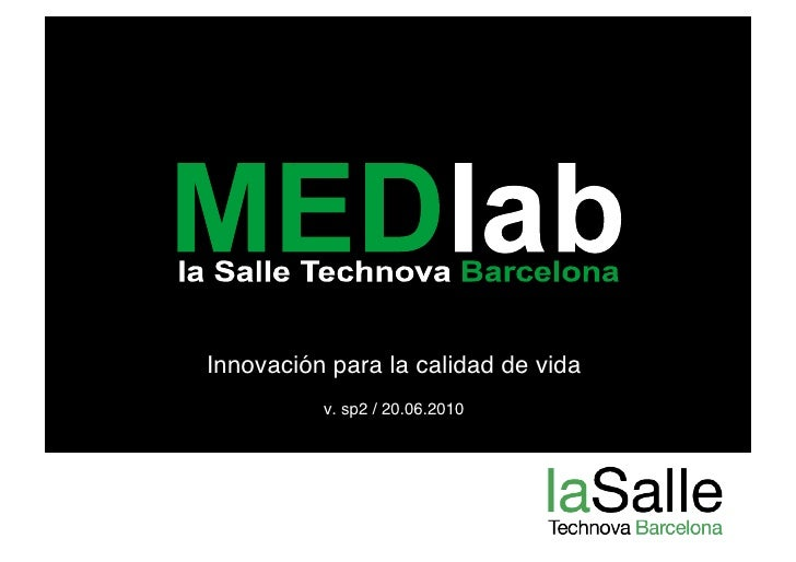 MEDlab@La Salle Technova presentation