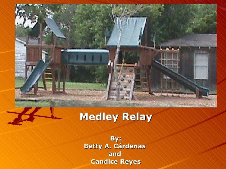 Medley Relay